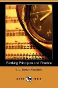 Banking Principles and Practice (Dodo Press)