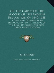 On The Causes Of The Success Of The English Revolution Of 1640-1