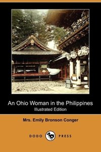 An Ohio Woman in the Philippines (Illustrated Edition) (Dodo Pre