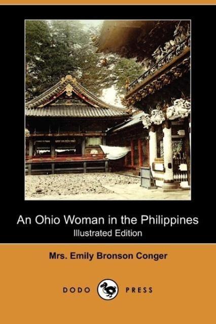 An Ohio Woman in the Philippines (Illustrated Edition) (Dodo Pre - zum Schließen ins Bild klicken