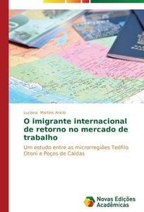 O imigrante internacional de retorno no mercado de trabalho