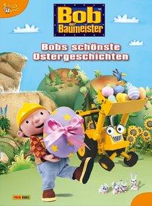 Bob der Baumeister. Bobs schönste Ostergeschichten