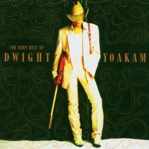 Best Of Dwight Yoakam,The Very