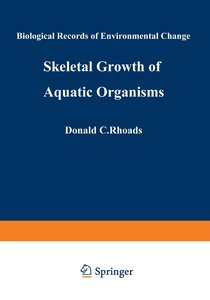 Skeletal Growth of Aquatic Organisms