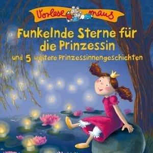 Funkelnde Sterne...(Prinzessinnengeschichten)