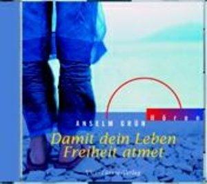 Damit Dein Leben Freiheit atmet. CD