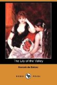 The Lily of the Valley (Dodo Press)