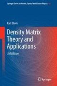Density Matrix Theory and Applications