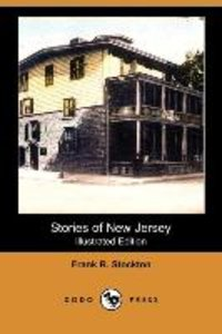 Stories of New Jersey (Illustrated Edition) (Dodo Press)