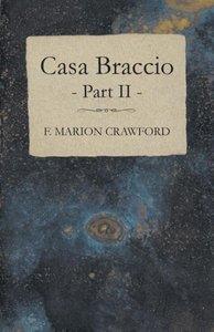 Casa Braccio - Part II