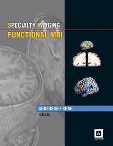 Specialty Imaging: Functional MRI