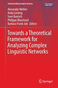 Towards a Theoretical Framework for Analyzing Complex Linguistic
