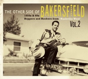 The Other Side Of Bakersfield,Vol.2