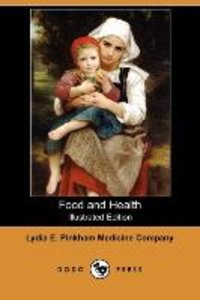 Food and Health (Illustrated Edition) (Dodo Press)