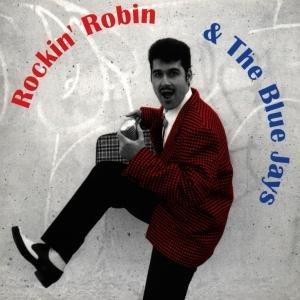 Rockin Robin & The Blue Jays