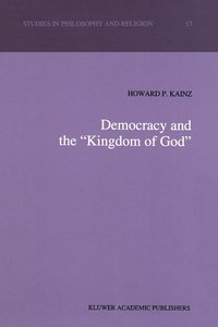 "Democracy and the ""Kingdom of God"""