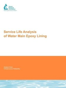 Service Life Analysis of Water Main Epoxy Lining