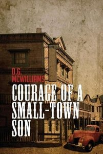 Courage of a Small-Town Son