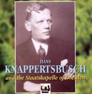 Hans Knappertsbusch in Dresden