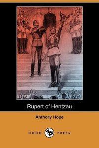 Rupert of Hentzau (Dodo Press)