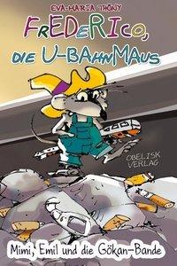 Frederico, die U-Bahnmaus