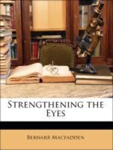 Strengthening the Eyes