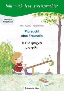 Pia sucht eine Freundin. Deutsch-Griechisch