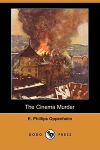 The Cinema Murder (Dodo Press)