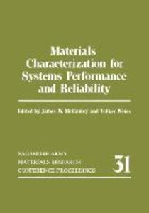 Materials Characterization for Systems Performance and Reliabili