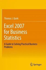 Excel 2007 for Business Statistics