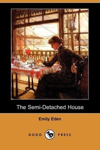 The Semi-Detached House (Dodo Press)
