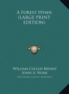 A Forest Hymn (LARGE PRINT EDITION)