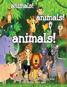 Animals! Animals! Animals!