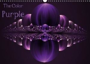 The Color Purple / UK-Version (Wall Calendar 2015 DIN A3 Landsca