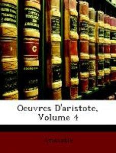 Oeuvres D'aristote, Volume 4