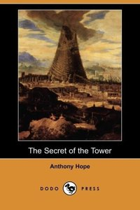 The Secret of the Tower (Dodo Press)