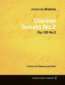 Johannes Brahms - Clarinet Sonata No.2 - Op.120 No.2 - A Score f