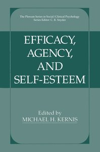 Efficacy, Agency, and Self-Esteem