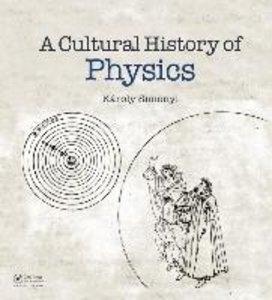 A Cultural History of Physics
