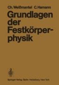Grundlagen der Festkörperphysik