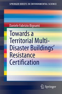 Towards a Territorial Multi-Disaster Buildings' Resistance Certi