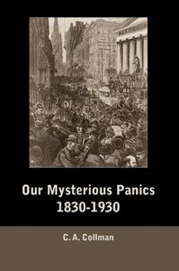 Our Mysterious Panics, 1830-1930