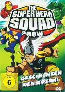 Super Hero Squad-Geschichten