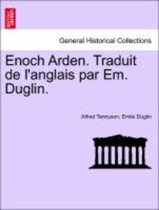 Enoch Arden. Traduit de l'anglais par Em. Duglin.