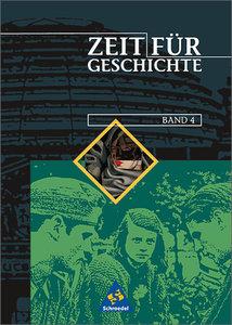 Zeit für Geschichte 4. Schülerband. Ausgabe A. Hessen, Nordrhein