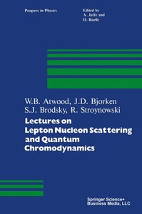 Lectures on Lepton Nucleon Scattering and Quantum Chromodynamics