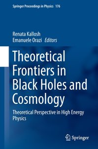Theoretical Frontiers in Black Holes and Cosmology