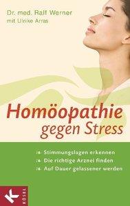 Werner, R: Homöopathie gegen Stress