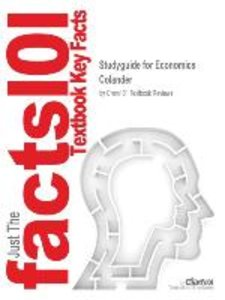Studyguide for Economics by Colander, ISBN 9780072549027
