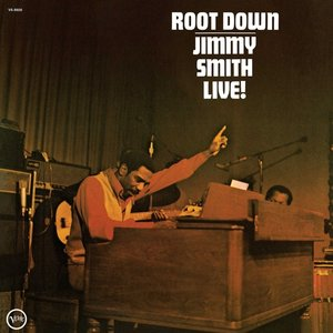 Root Down: Jimmy Smith Live! (Back To Black)